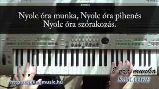 8 Óra Munka - Karaoke