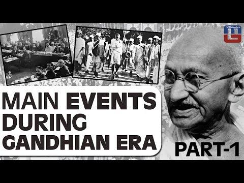 MAIN EVENTS DURING GANDHIAN ERA | PART 1 | GENERAL STUDIES | ALL COMPETITIVE EXAMS