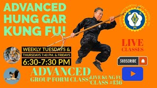 Intermediate/Advanced Hung Gar  Kung Fu Group Forms Class Live!