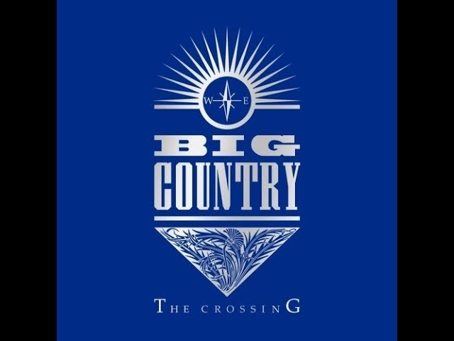 big-country-chance-album-version-stuart-adamson-in-a-big-country