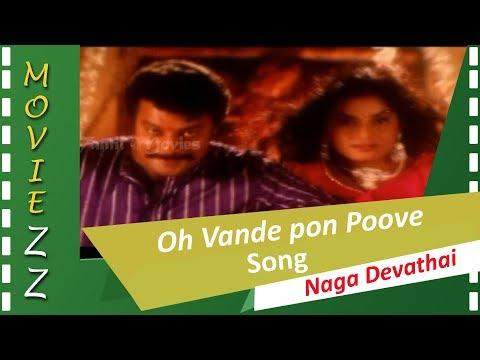Oh Vande pon Poove HD Song Naga Devathai