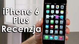 iPhone 6 Plus - Recenzja - Twardy Reset