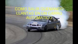 SALIR QUEMANDO LLANTAS de un carro automatico, derrapar, quemando neumáticos