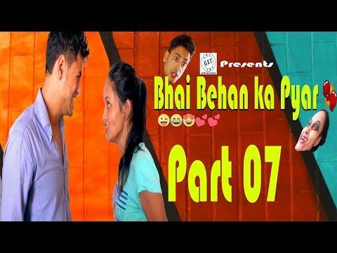 Bhai Behan Ka Pyar | Bro vs sister | Every Brother Sister in the World | Funny Series | Ep07😘😍😂