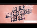 Pop Scripture Songs Unplugged! As the Waters Cover The Sea (Habakkuk 2:14)