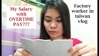 Salary in Taiwan with OVERTIME-OFW in Taiwan