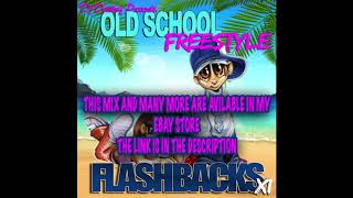 Dj Destiny - Old School Freestyle Flashbacks Vol.11 (FULL MIX)