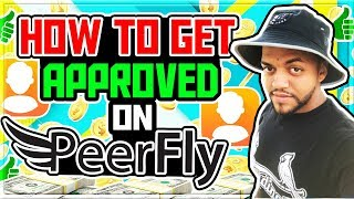 How to Get Approved on PeerFly Step by Step   CPA Affiliate Network