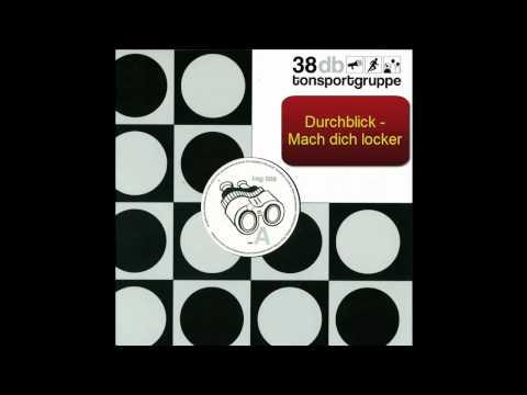 Durchblick - Mach Dich Locker (Original) [HD]
