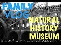 FAMILY VLOG | Natural History Museum