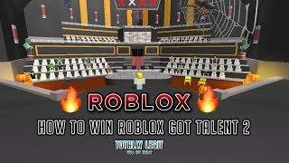 How to win Roblox Got Talent 2! 💯😱
