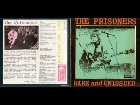 The Prisoners -- Rare & Unissued