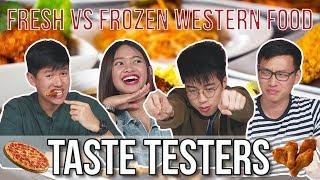 Fresh VS Frozen Western Food   Taste Testers   EP 95