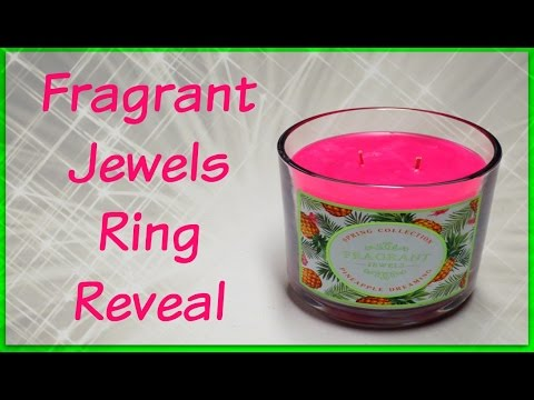 Fragrant Jewels Ring Reveal - Pineapple Dreaming Candle!