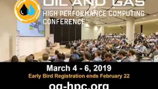 12th Annual Rice Oil & Gas HPC Conference, March 4-6, 2019