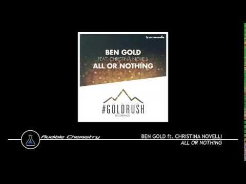 Ben Gold ft. Christina Novelli - All Or Nothing (Original Mix)