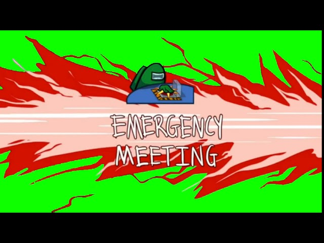 Among Us Emergency Meeting Green Screen Youtube