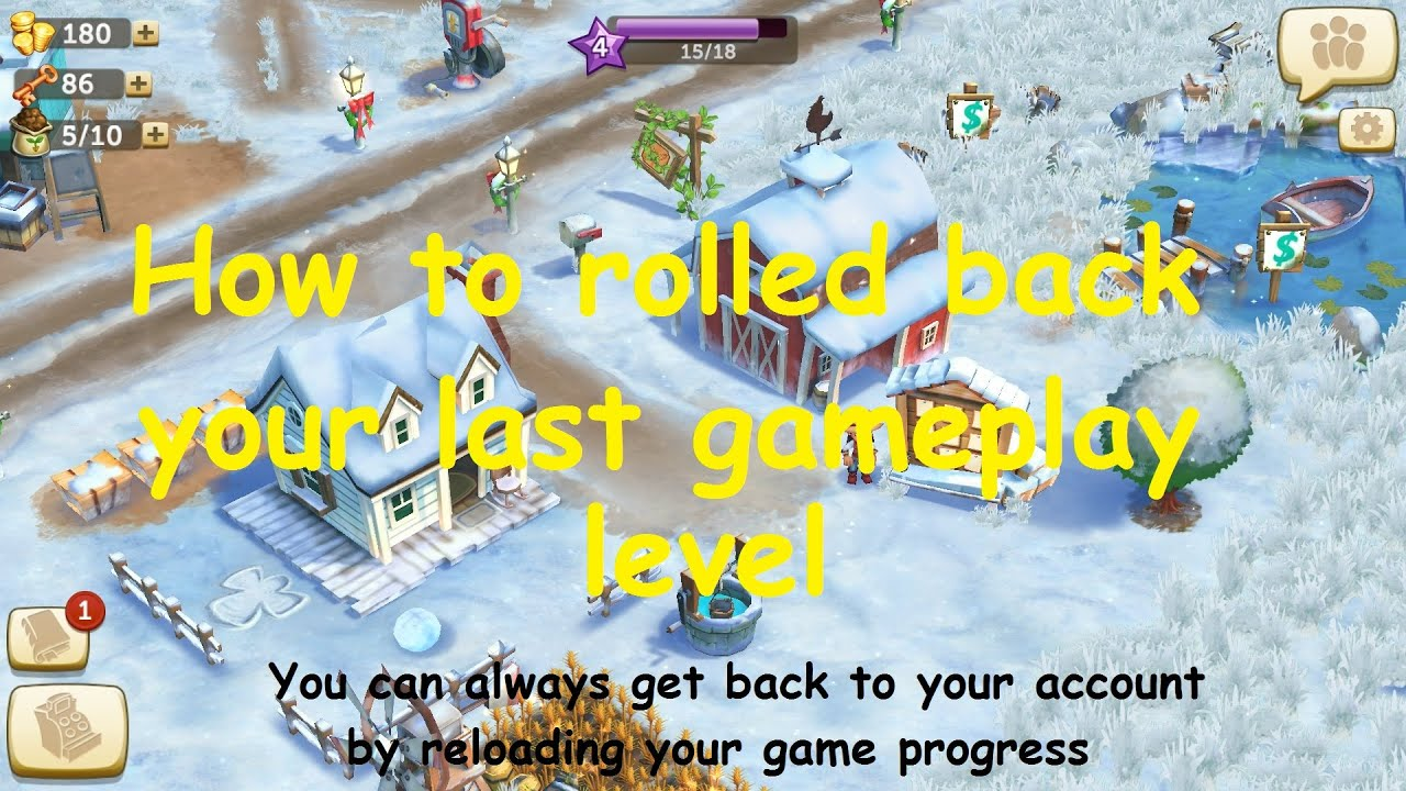 Farmvill2 how to Reloading your game in previous progress