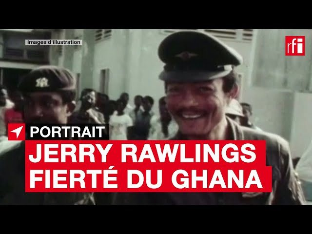 Jerry Rawlings, fierté du Ghana - Portrait