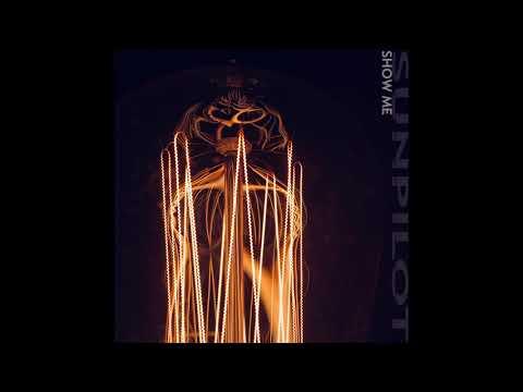 """Sun Pilot Detroit - """"Show Me"""" - July 2018"""