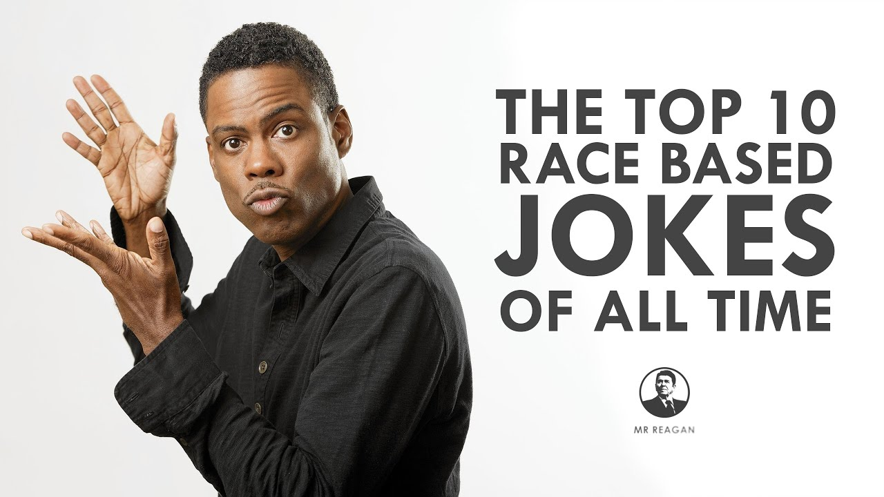 The 10 Best Race Based Jokes of All Time