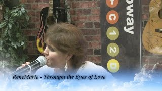 "ReneMarie - ""Thought the Eyes of LOVE"""
