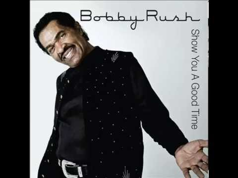 Show You a Good Time by Bobby Rush (2011)