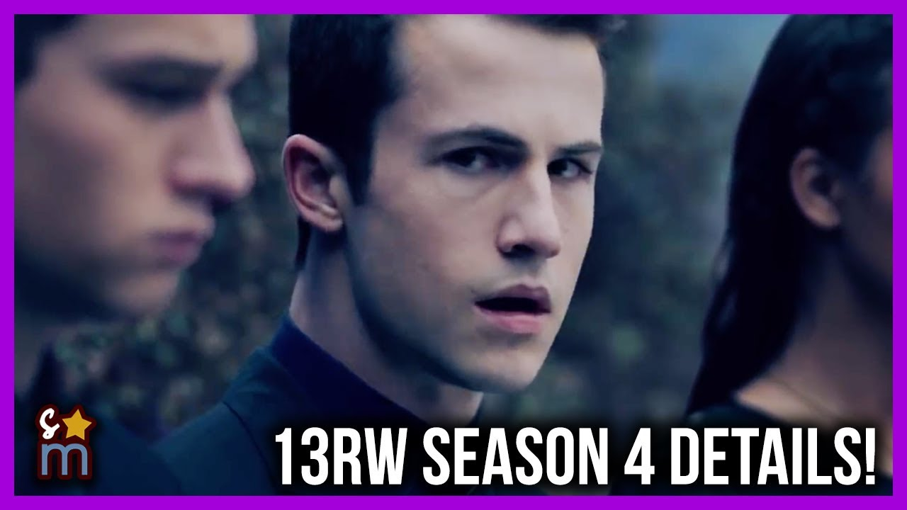 13 Reasons Why To End With Fourth & Final Season