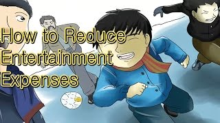 How to reduce entertainment expenses | entertainment (tv genre)