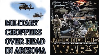 JADE HELM15 IN ARIZONA MILITARY CHOPPERS OVER HEAD