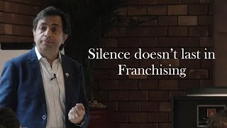 Franchise Management Series by(Silence doesn't last in Franchising)