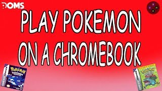 How to Play Pokemon Games on a Chromebook