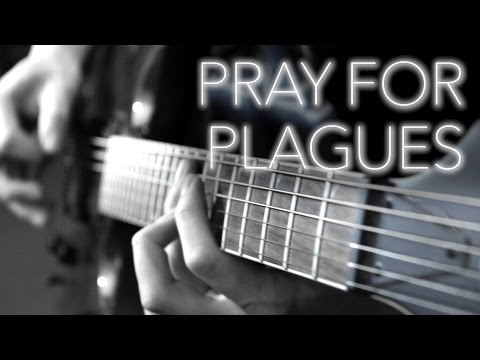 Pray For Plagues Guitar Cover - Full Instrumental - Bring Me The Horizon