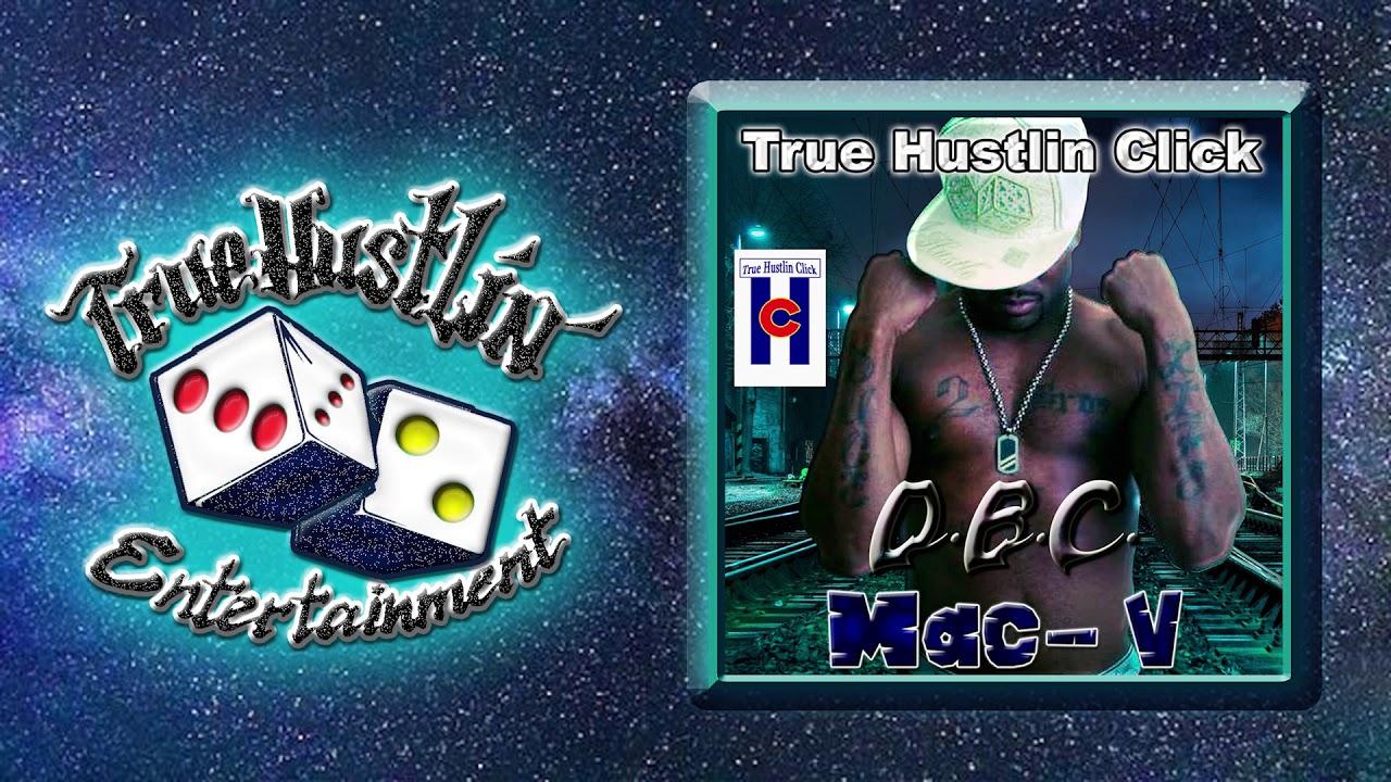 True Hustlin Click - DBC (feat  Mac-V)