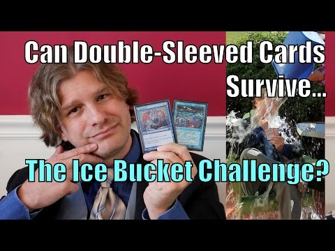 MTG - Can Double-Sleeved Magic Cards Survive...The Ice Bucket Challenge? Gathering