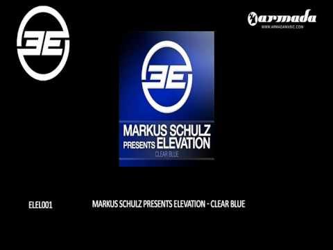 Markus Schulz presents Elevation - Clear Blue (Original Mix) (ELEL001)