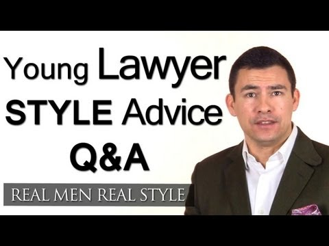 Style Advice For Young Lawyers With No Time & No Money - Lawyer Fashion Clothing Tips