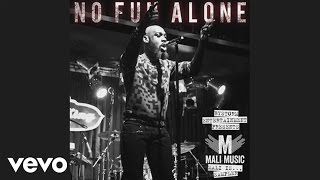 Mali Music - No Fun Alone (Audio)