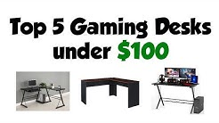 Top 5 Gaming Desks under $100