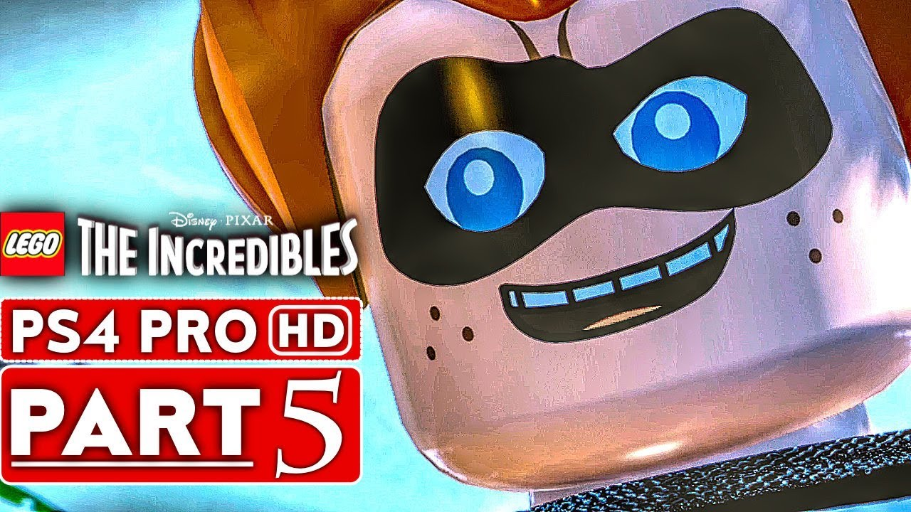 LEGO THE INCREDIBLES Gameplay Walkthrough Part 5 [1080p HD PS4 PRO] - No Commentary