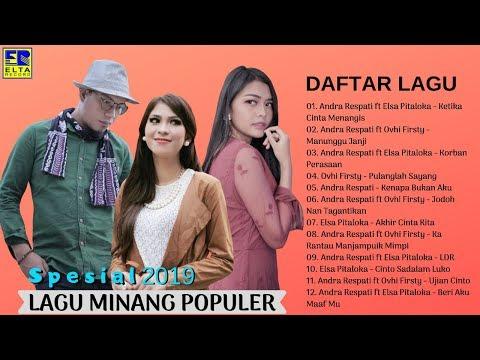 ANDRA RESPATI, ELSA PITALOKA, OVHI FIRSTY ~ Lagu Minang Terbaru 2019 Paling Populer [Video Lirik]