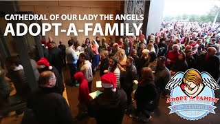"""Adopt-A-Family"" at the Cathedral of Our Lady of the Angels celebrates 25 years!"