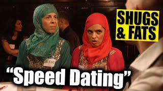 SHUGS & FATS: Speed Dating
