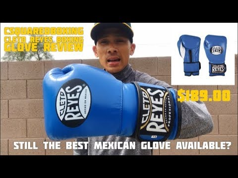 Cleto Reyes Velcro Training Gloves REVIEW- STILL THE KING OF MEXICAN BOXING GLOVES