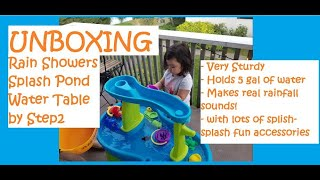 UNBOXING STEP2 RAIN SHOWERS SPLASH POND WATER TABLE | Unboxing Toys Channel | Toy Reviews | Toys