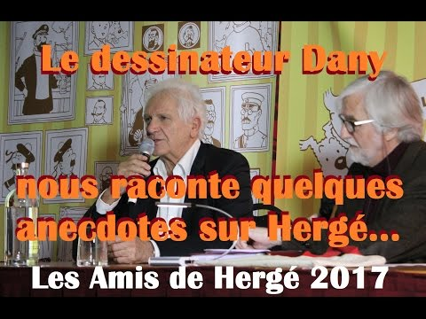 Dany nous raconte quelques anecdotes avec Hergé - ADH 2017