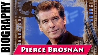 Sexiest Man Alive Pierce Brosnan - Biography and Life Story