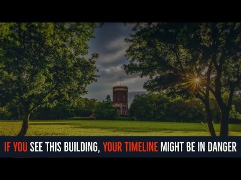 ''If you See this Building, your Timeline might be in Danger'' | FANTASTIC FREE GIVEAWAY VID!