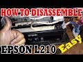 How to Disassemble EPSON L210 Printer