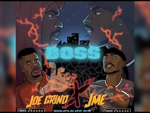Joe Grind X Jme - Boss [Audio]